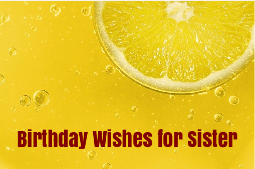 InspirationalBirthday Wishes for Sister