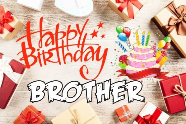 Happy Birthday wishes for Brothers