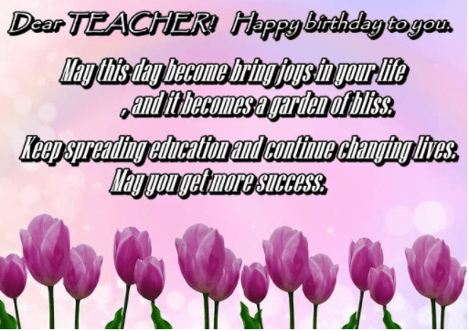 Birthday Wishes for a Teacher